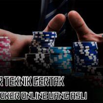 Belajar-Cara-Pakai-Teknik-Gertak-Poker-Online