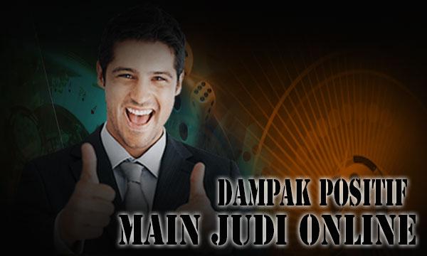Dampak-Positif-Main-Judi-Slot-Online